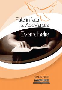 Față în față cu adevărata evanghelie
